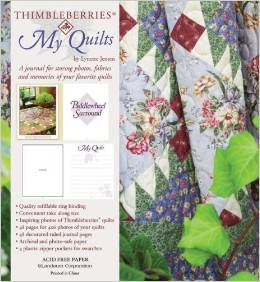 Thimbleberries My Quilts: A Journal for Storing Photos
